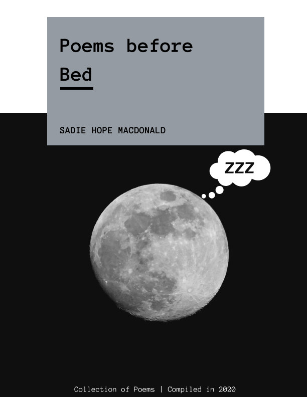 View Poems before Bed by Sadie Hope Macdonald