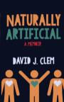 Naturally Artificial book cover