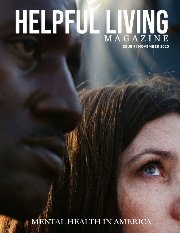View Helpful Living Magazine Issue IV by Jamie Rockymore-Bess