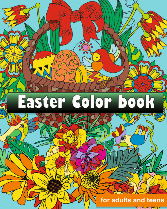 Easter color book for adults and kids of all ages nach LÉONOIS PROULX anzeigen