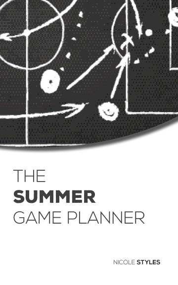 View The Summer Game Planner by Nicole Styles