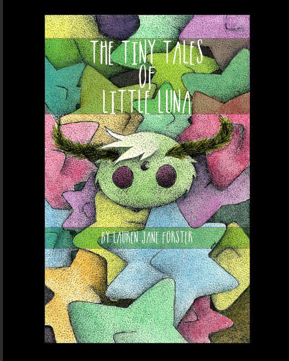 Bekijk The Tiny Tales of Little Luna op Lauren Jane Forster