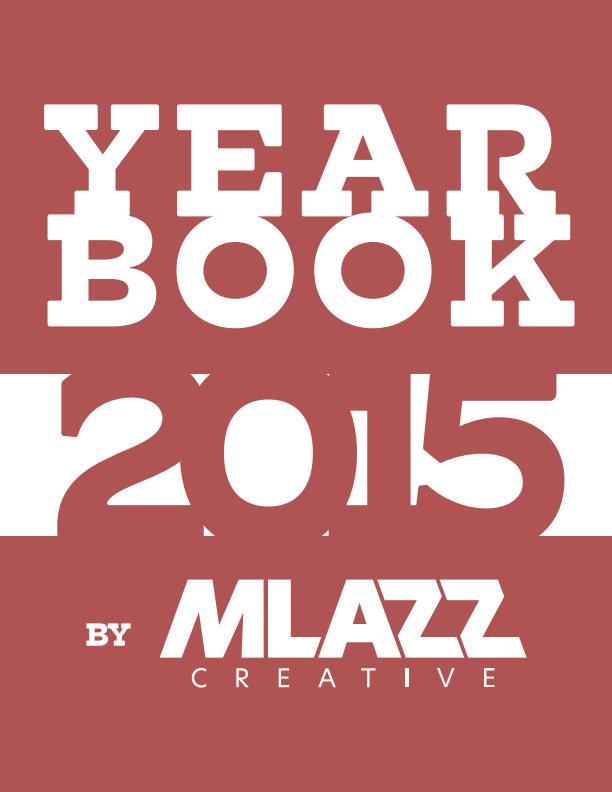 MLAZZ Yearbook 2015 Magazine nach Matt Lazzarotto anzeigen