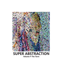 SUPER ABSTRACTION VOL # The Term book cover