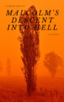 Malcolm's Descent into Hell book cover
