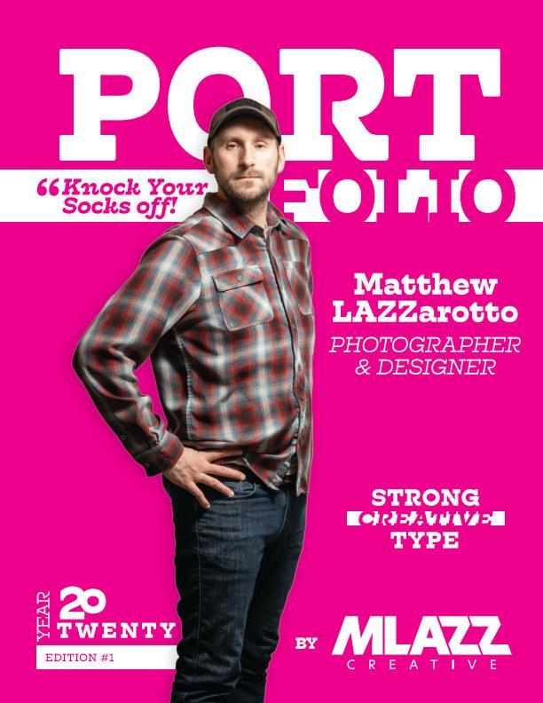 Ver MLAZZ 2020 Portfolio Magazine por Matt Lazzarotto