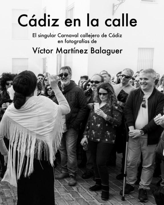 Ver Cádiz en la calle por Víctor Martínez Balaguer