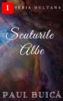 Scuturile Albe book cover