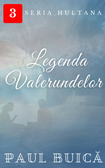 View Legenda Valerundelor by Paul Buică