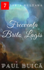Frecvenţa Brito Lagis book cover