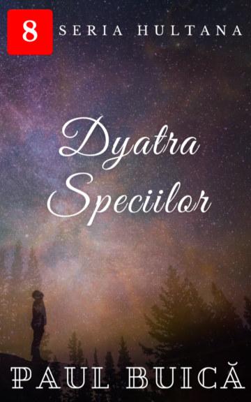 View Dyatra Speciilor by Paul Buică