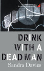 Drink with a dead man book cover
