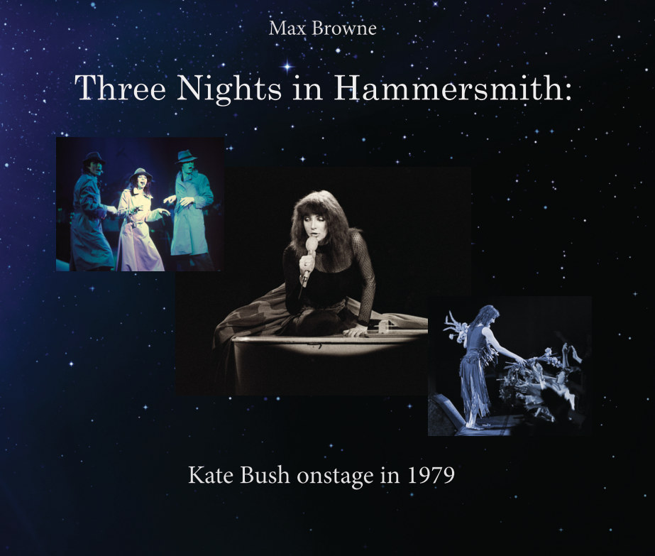 View Three Nights in Hammersmith: Kate Bush onstage in 1979 by Max Browne