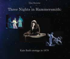 Three Nights in Hammersmith: Kate Bush onstage in 1979 book cover