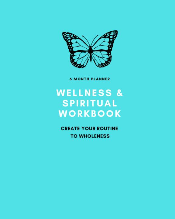 View Wellness And Spiritual Workbook by Jynnefer