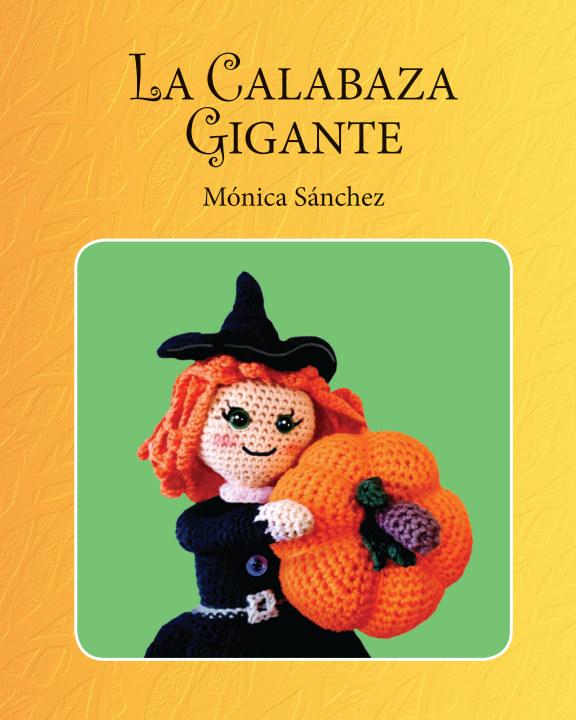 View La calabaza gigante by Mónica Sánchez García