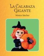 La calabaza gigante book cover