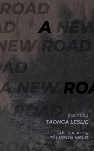 View A New Road by Taonga Leslie