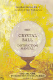 The Crystal Ball Instruction Manual, Volume One book cover