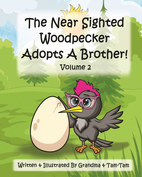 View The Near Sighted Woodpecker Adopts A Brother! Volume 2 by Jennifer Lyles and Tammy Webb