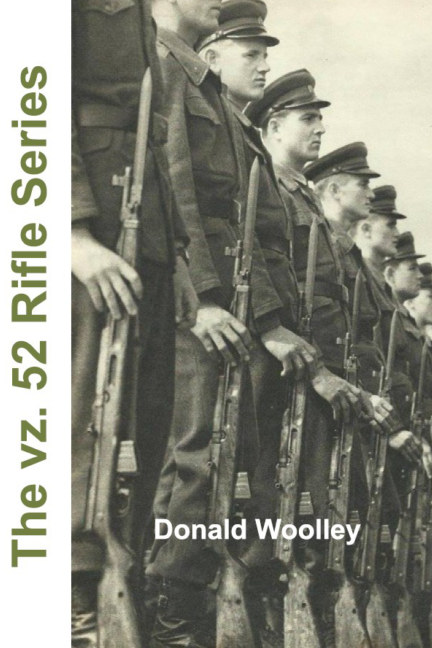 View The vz. 52 Rifle Series by Donald Woolley