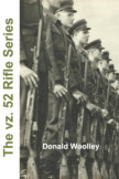 The vz. 52 Rifle Series book cover