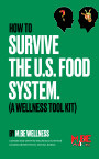 How To Survive the U.S Food System. book cover