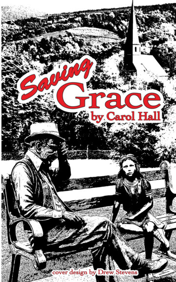 View Saving Grace by Carol Hall