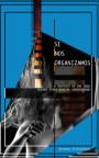 Si Nos Organizamos book cover