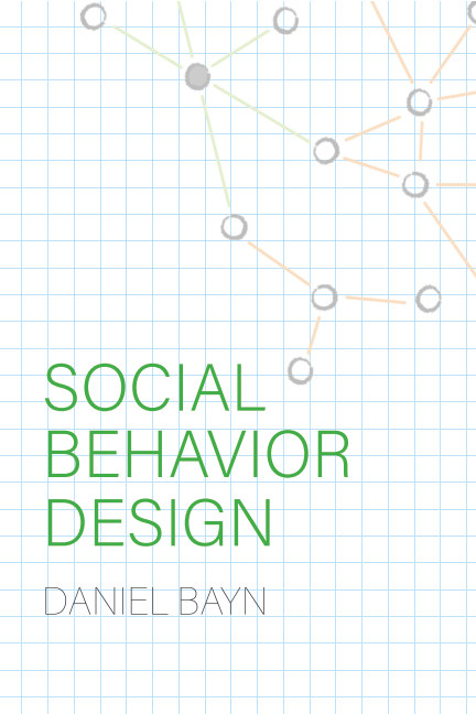View Social Behavior Design by Daniel Bayn