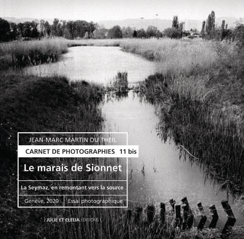 Ver Le marais de Sionnet por Jean-Marc Martin du Theil