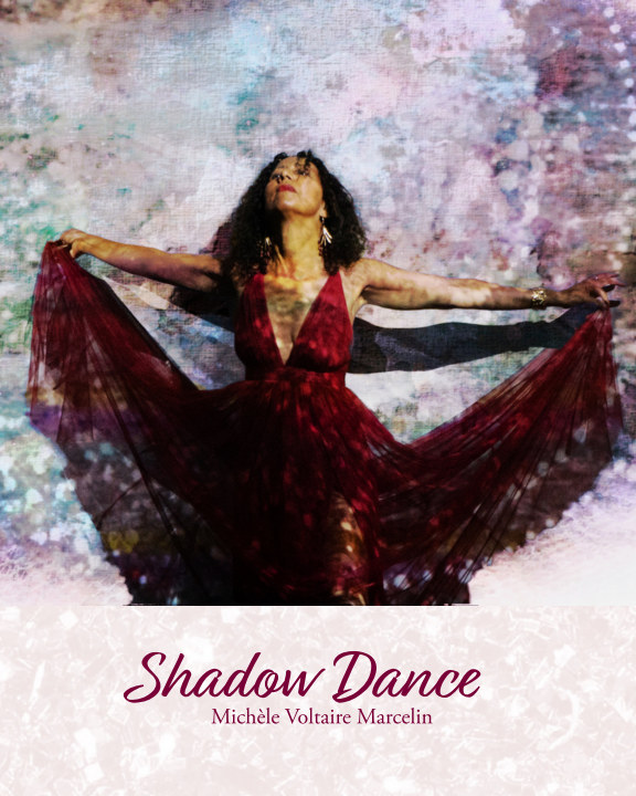 View Shadow Dance by Michèle Voltaire Marcelin