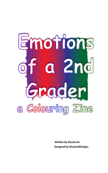 View Emotions of a 2nd grader by Khuluwd Designs