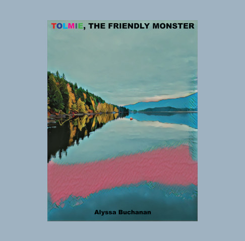 Ver Tolmie, The Friendly Monster por Alyssa Buchanan
