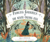 Princess Gabriella and the Never-Ending Kiss book cover
