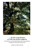 ... als der Urgrossvater zu Fuß zum Kaiser pilgerte book cover