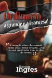 Ordinário à grande e à francesa! book cover
