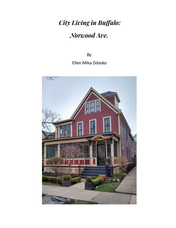 View City Living in Buffalo: Norwood Ave. by Ellen Mika Zelasko