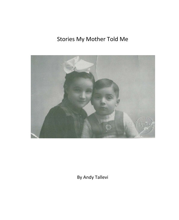 Ver Stories My Mother Told Me por Andy Tallevi