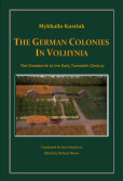 The German Colonies in Volhynia book cover