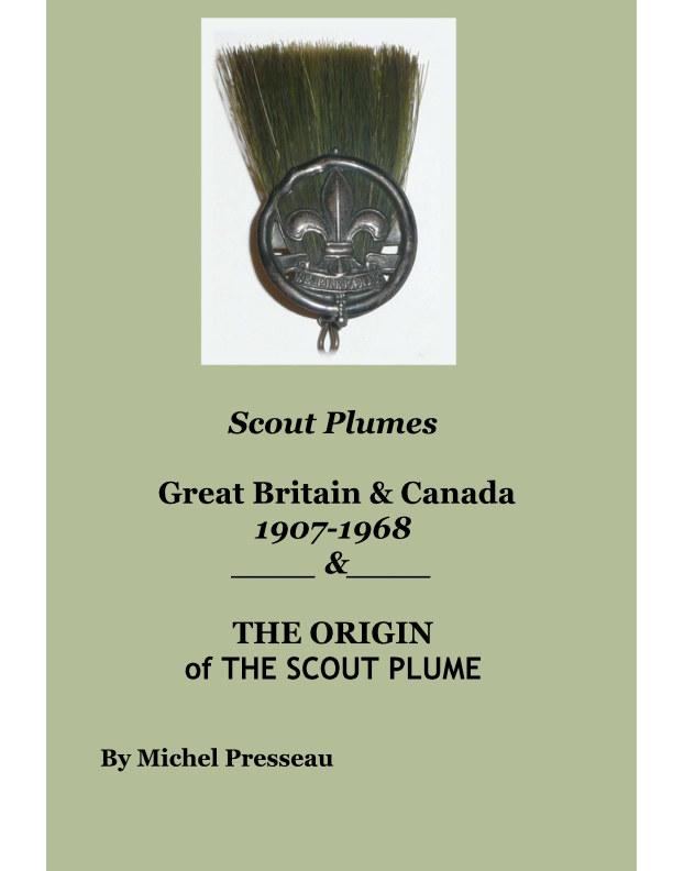 View Scout Plumes by Michel Presseau