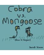 Cobra vs. Mongoose (how it began) book cover