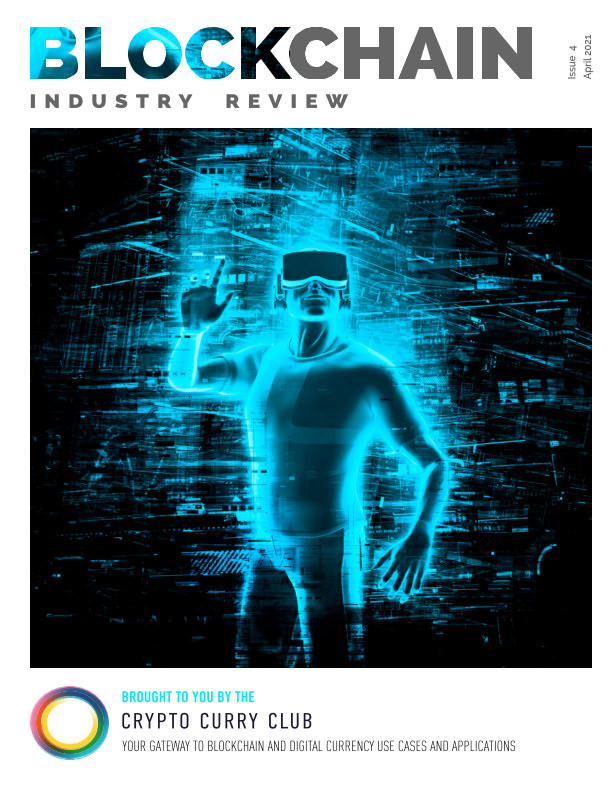View Blockchain Industry Review, Issue 4, April 2021 by Crypto Curry Club