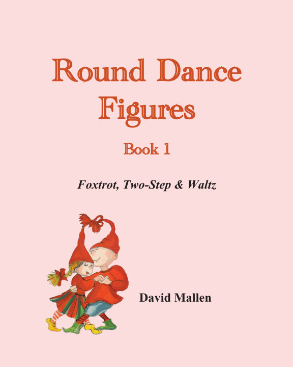 View Round Dance Figures - Book 1 by David Mallen
