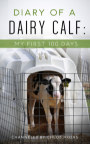 Diary of a Dairy Calf: My First 100 Days book cover