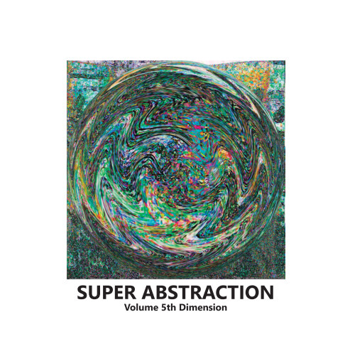 View SUPER ABSTRACTION VOL 5th Dimension by Marcel Moonen