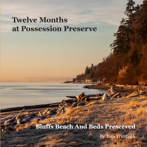 View Twelve Months at Possession Preserve by Tom Trimbath