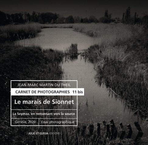 View Le marais de Sionnet by Jean-Marc Martin du Theil