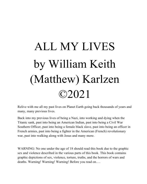 Visualizza All My Lives di William Keith (M) Karlzen