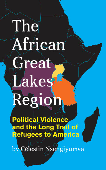 View The African Great Lakes Region by Célestin Nsengiyumva